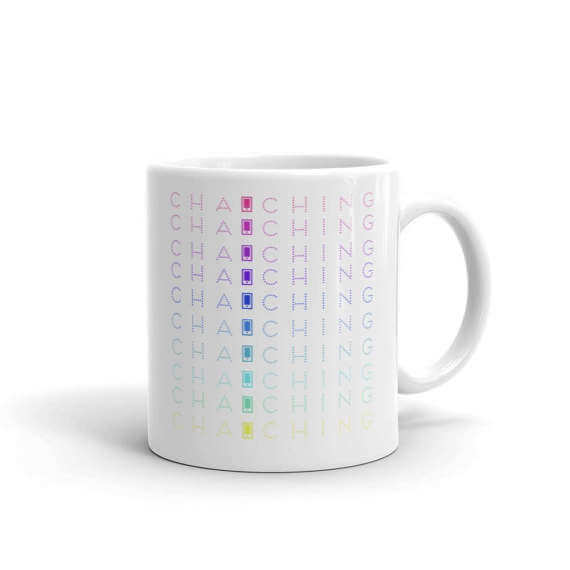 """Every Etsy seller loves to hear their phone make that """"Cha-Ching"""" sound! (It means they just made a sale!) Check out this mug and much more in this fun gift guide for entrepreneurs on www.CreatingBeautifully.com"""