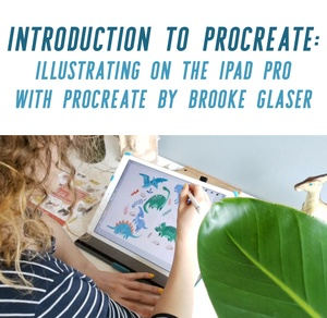 Brooke Glaser's Introduction to Procreate: Illustrating on the iPad Pro with Procreate is just one class in this post that will help you create digital art that sells!