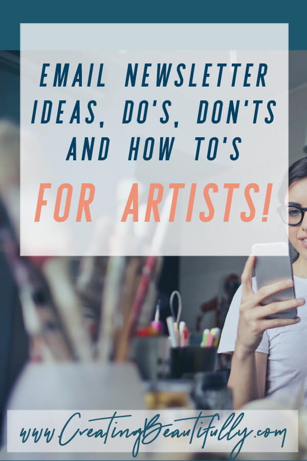 Are you an artist, wondering what to send to newsletter subscribers (if you even have any yet!) Check out this post: Email Newsletter Ideas for Artists!